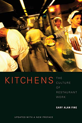 9780520257924: Kitchens: The Culture of Restaurant Work