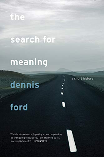 9780520257931: The Search for Meaning: A Short History