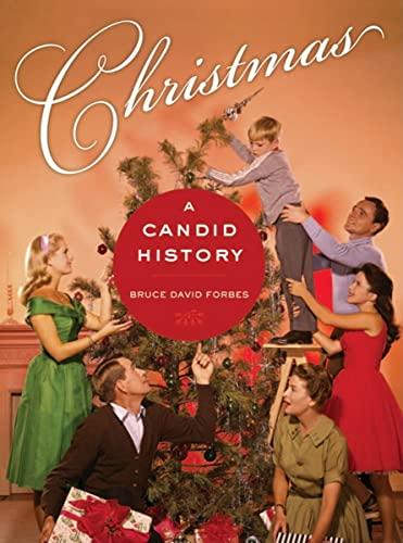9780520258020: Christmas: A Candid History