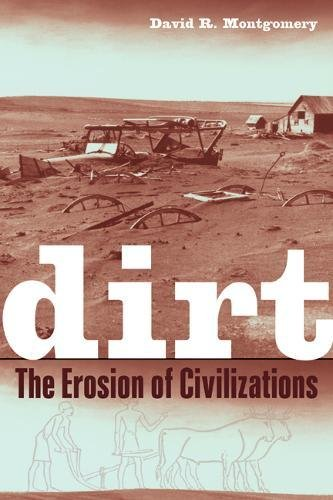 9780520258068: Dirt: The Erosion of Civilizations
