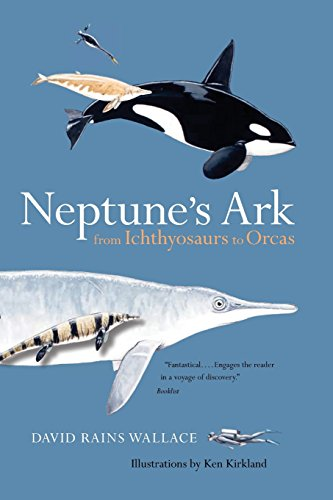 9780520258143: Neptune's Ark: From Ichthyosaurs to Orcas