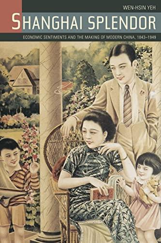 9780520258174: Shanghai Splendor: A Cultural History, 1843-1949