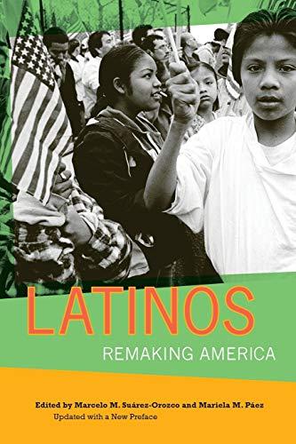9780520258273: Latinos: Remaking America