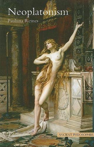 9780520258600: Neoplatonism (Ancient Philosophies)