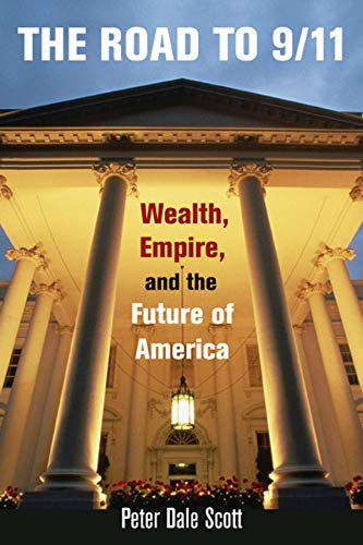 9780520258716: The Road to 9/11: Wealth, Empire, and the Future of America