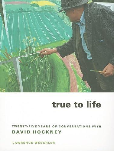 9780520258792: True to Life - Twenty Five Years of Conversations with David Hockney