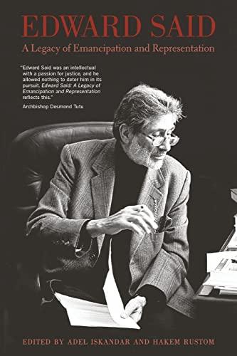 Edward Said: A Legacy of Emancipation and Representation: Adel Iskandar