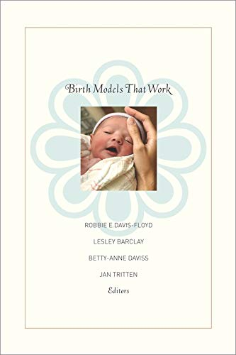 9780520258914: Birth Models That Work