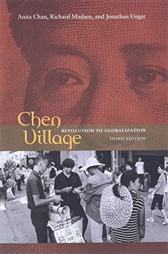 9780520259317: Chen Village: Revolution to Globalization