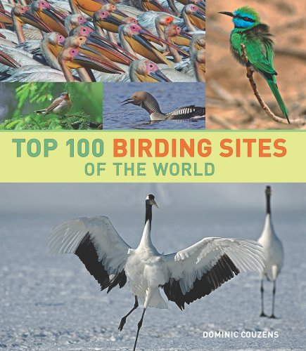 9780520259324: Top 100 Birding Sites of the World