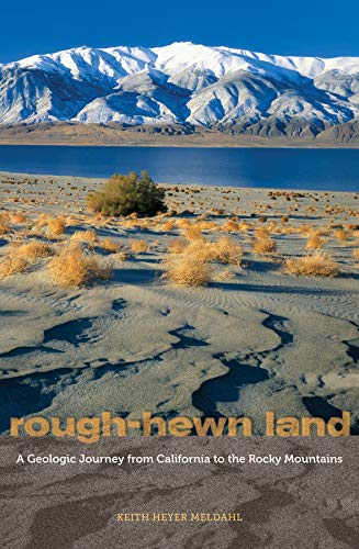 9780520259355: Rough-Hewn Land - A Geologic Journey from California to the Rocky Mountains