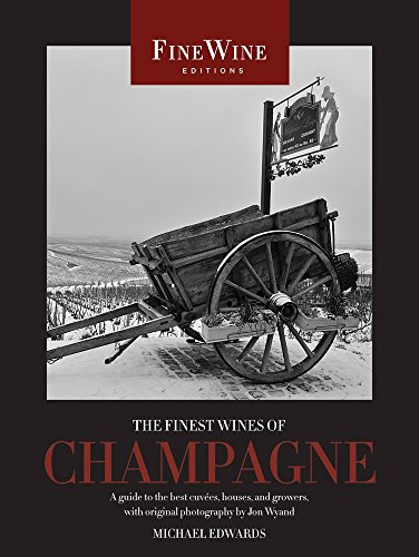 9780520259409: The Finest Wines of Champagne: A Guide to the Best Cuvees, Houses, and Growers