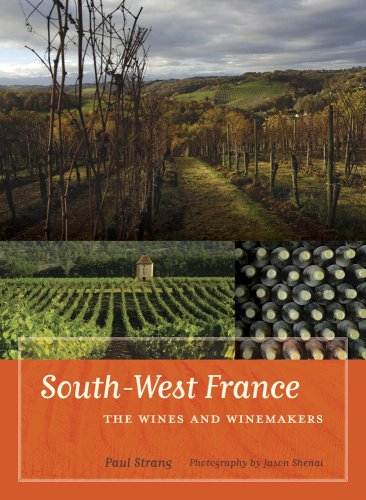 9780520259416: South-West France: The Wines and Winemakers