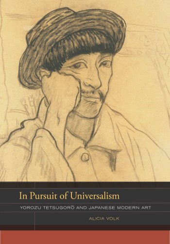 9780520259522: In Pursuit of Universalism: Yorozu Tetsugoro and Japanese Modern Art (The Phillips Book Prize Series)