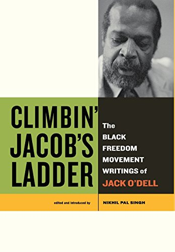 9780520259584: Climbin' Jacob's Ladder: The Black Freedom Movement Writings of Jack O'Dell