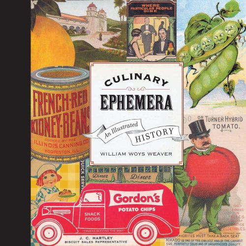 Culinary Ephemera : An Illustrated History