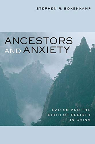 9780520259881: Ancestors and Anxiety: Daoism and the Birth of Rebirth in China