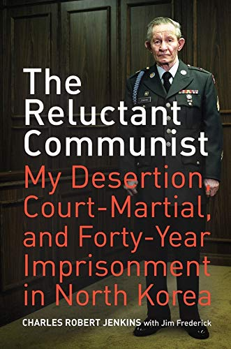 9780520259997: The Reluctant Communist: My Desertion, Court-Martial, and Forty-Year Imprisonment in North Korea