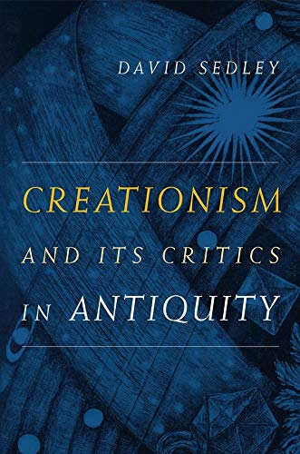 9780520260061: Creationism and Its Critics in Antiquity