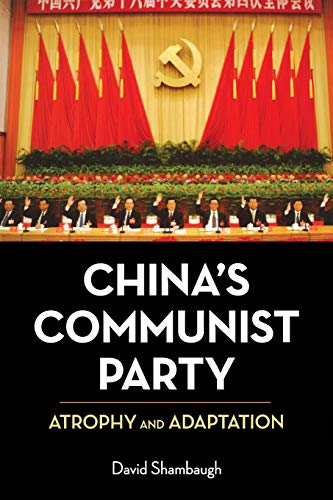 9780520260078: China's Communist Party: Atrophy and Adaptation