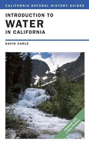 Introduction to Water in California (California Natural: David Carle