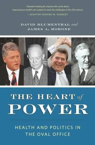9780520260306: The Heart of Power: Health and Politics in the Oval Office