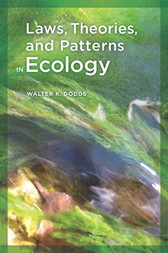 9780520260412: Laws, Theories, and Patterns in Ecology