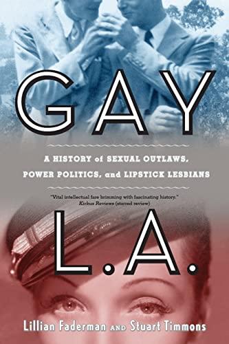 9780520260610: Gay L.A.