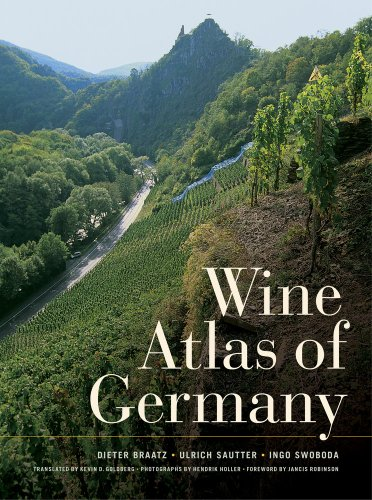 Wine Atlas of Germany: Braatz, Dieter; Sautter, Ulrich; Swoboda, Ingo