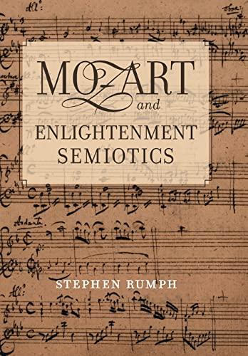 9780520260863: Mozart and Enlightenment Semiotics