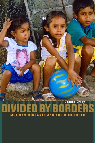9780520260900: Divided by Borders: Mexican Migrants and Their Children
