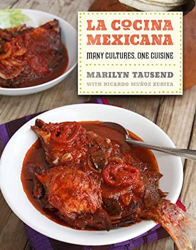 9780520261112: La Cocina Mexicana: Many Cultures, One Cuisine