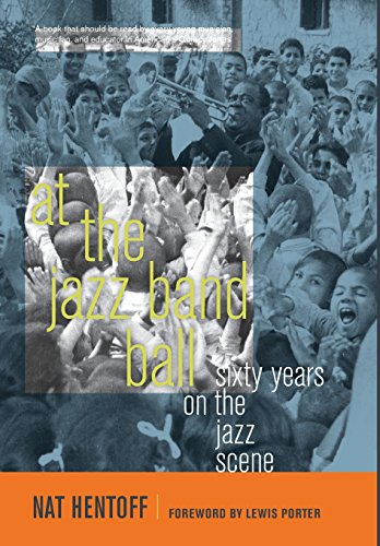 9780520261136: At the Jazz Band Ball: Sixty Years on the Jazz Scene