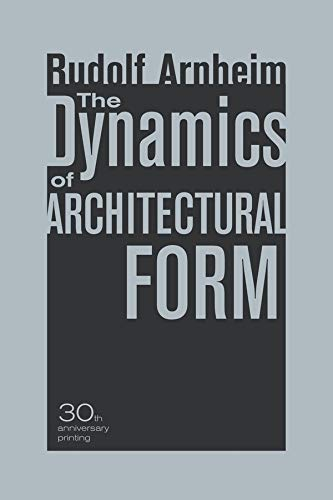 9780520261259: The Dynamics of Architectural Form