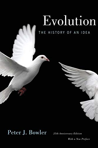 9780520261280: Evolution: The History of an Idea, 25th Anniversary Edition, With a New Preface