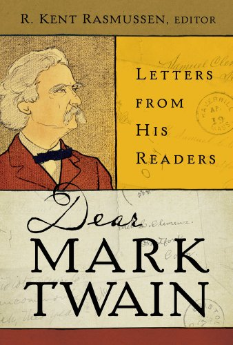 9780520261341: Dear Mark Twain: Letters from His Readers (Jumping Frogs: Undiscovered, Rediscovered, and Celebrated Writings of Mark Twain)