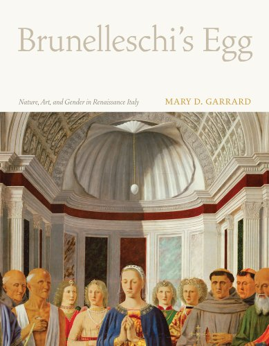 9780520261525: Brunelleschi's Egg: Nature, Art, and Gender in Renaissance Italy