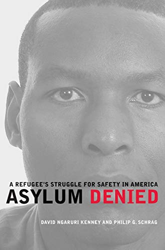9780520261594: Asylum Denied: A Refugee's Struggle for Safety in America