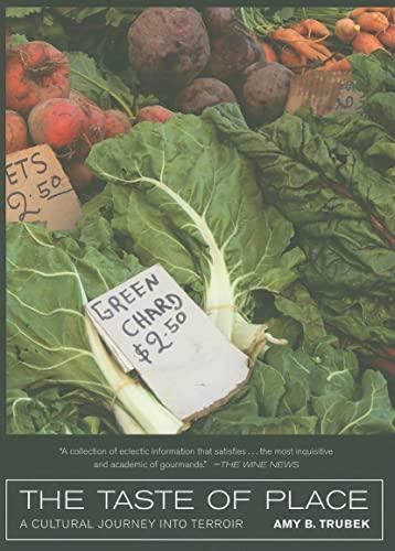 9780520261723: Taste of Place - A Cultural Journey into Terroir