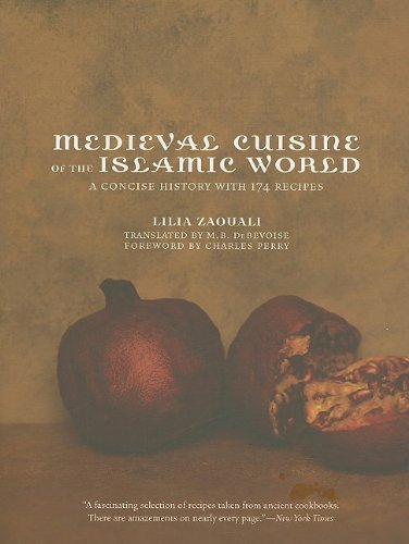 9780520261747: Medieval Cuisine of the Islamic World: A Concise History with 174 Recipes (California Studies in Food and Culture)