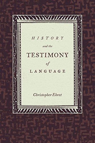 History and the Testimony of Language.: Ehret, Christopher