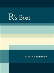 9780520262393: R's Boat (New California Poetry)
