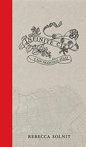 9780520262492: Infinite City: A San Francisco Atlas