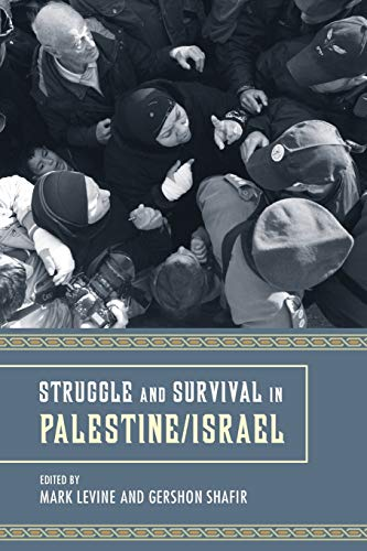9780520262539: Struggle and Survival in Palestine/Israel