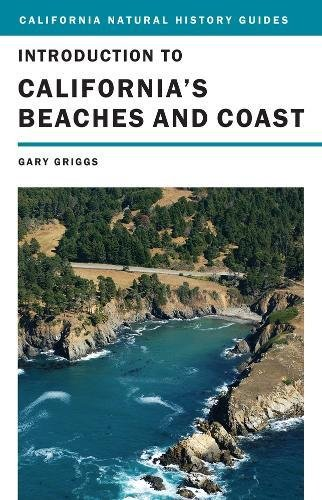 9780520262898: Introduction to California's Beaches and Coast (California Natural History Guides)