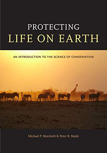 9780520264328: Protecting Life on Earth: An Introduction to the Science of Conservation