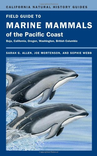 9780520265448: Field Guide to Marine Mammals of the Pacific Coast (California Natural History Guides)