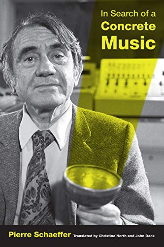 9780520265738: In Search of a Concrete Music