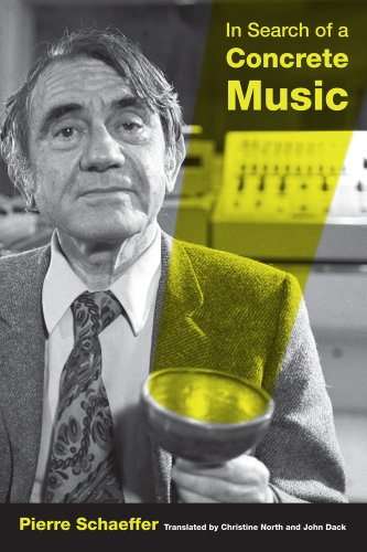 9780520265745: In Search of a Concrete Music (California Studies in 20th-Century Music)
