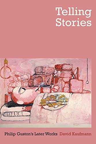 9780520265769: Telling Stories: Philip Guston's Later Works